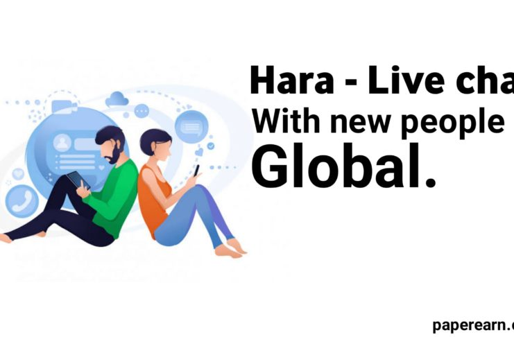 Hara Live Chat Best Android App - paperearn.com