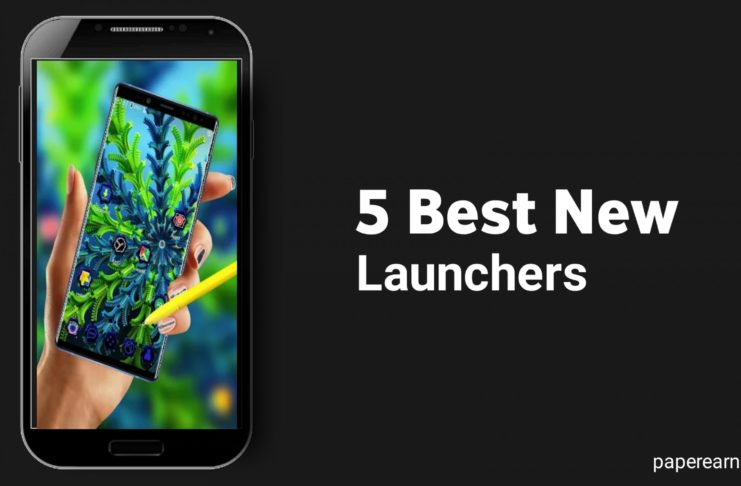 5 Best New Launchers for Android.