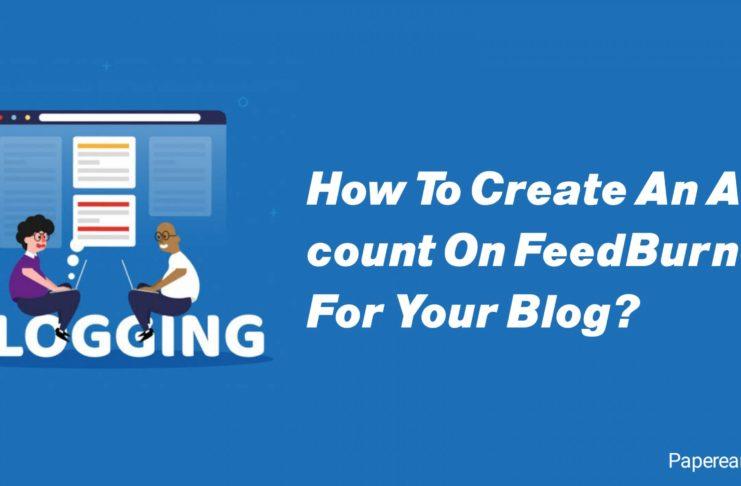 Create An Account On FeedBurner For Your Blog