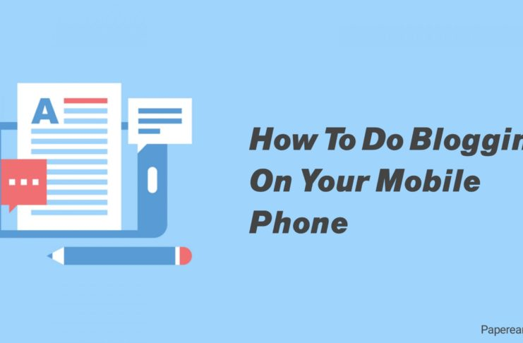 How to do blogging on your mobile phone