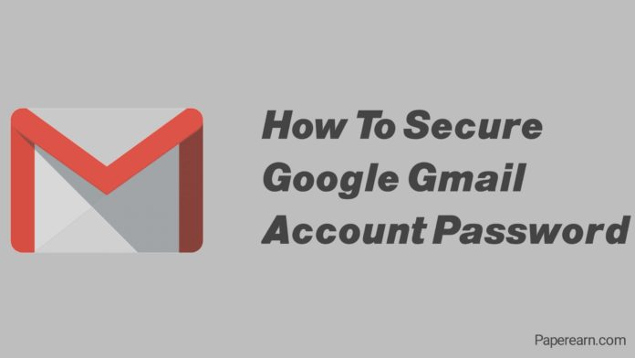 secure Google Gmail account password