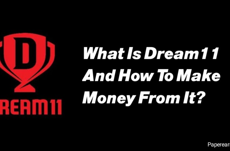 What Is Dream11 And How To Make Money From It