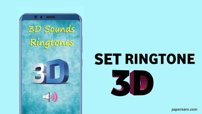 3D ringtone android app
