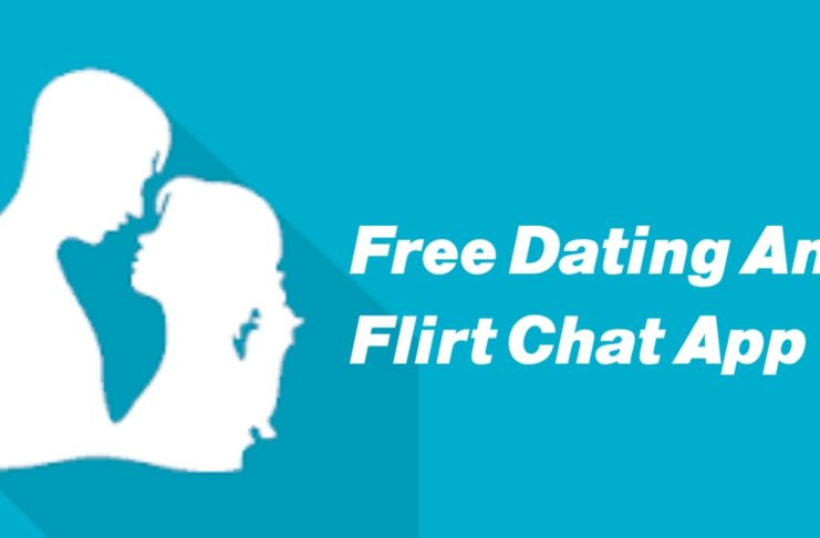 Free Dating And Flirt Chat Android App.
