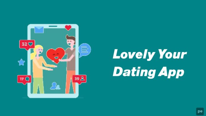 Lovely Your Dating App