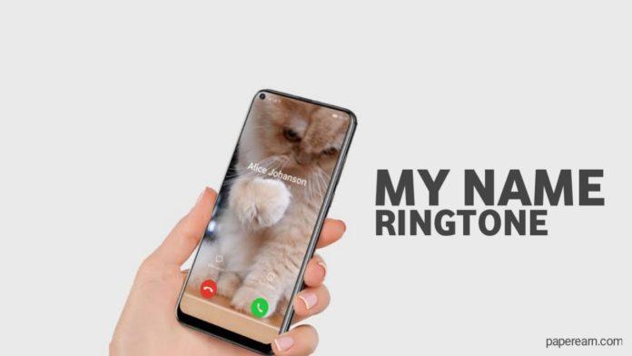 my name ringtone