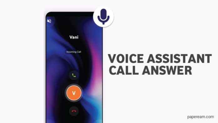 voice assistant call answer