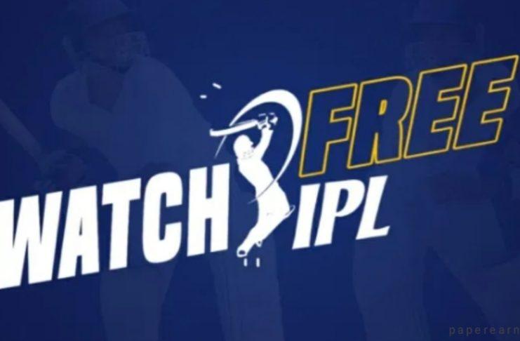 Watch IPL free