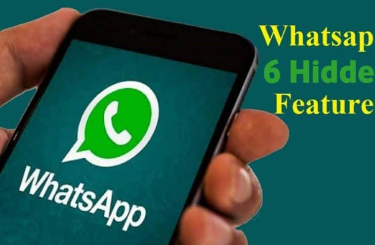 6 Hidden WhatsApp Features